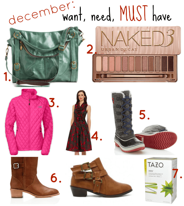 Want, Need, MUST Have! {december}