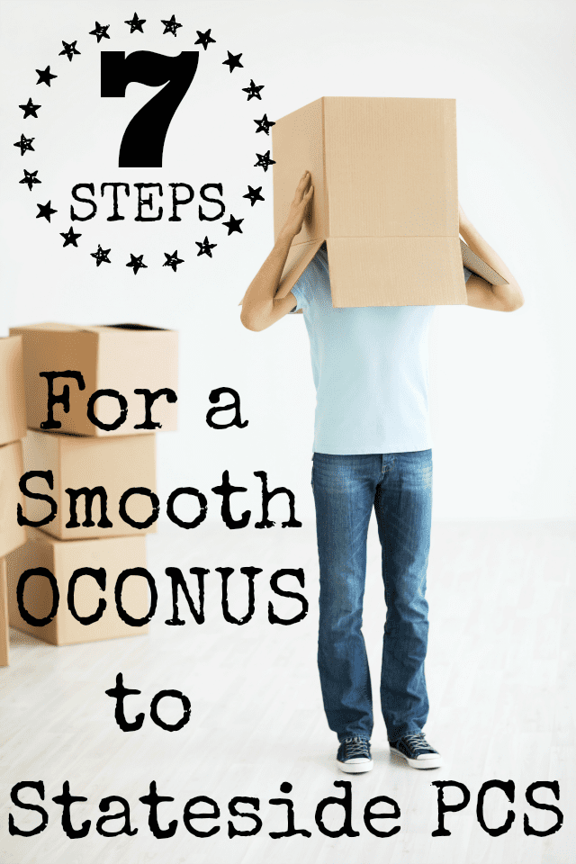 7 Steps for a Smooth OCONUS to Stateside PCS