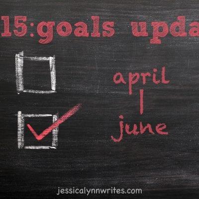Goals Update: April—June