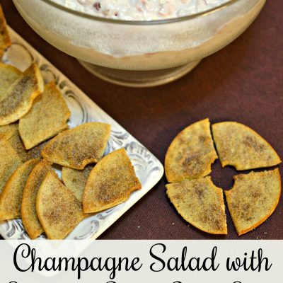Champagne Salad with Cinnamon Sugar Bagel Chips