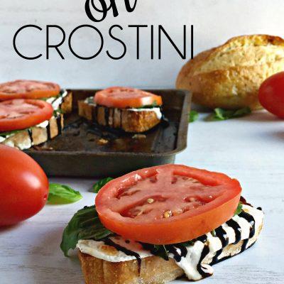 Caprese on Crostini